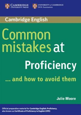 Common Mistakes at Proficiency - Julie Moore