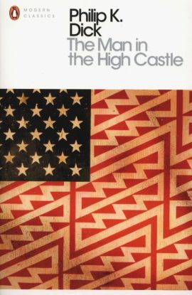 Man in the High Castle - Dick Philip K.