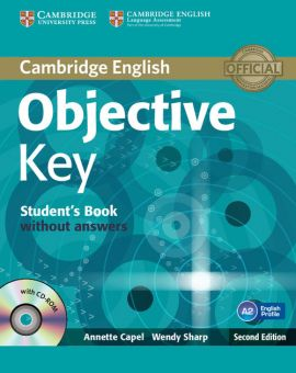 Objective Key Student's Book without Answers with CD-ROM - Annette Capel, Wendy Sharp