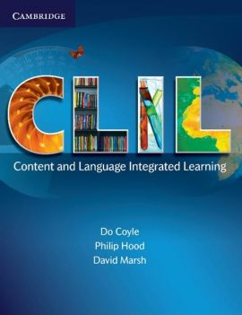 CLIL Content and Language Integrated Learning - Do Coyle, Philip Hood, David Marsh