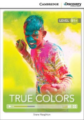 True Colors Intermediate Book with Online Access - Diane Naughton