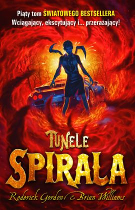 Tunele Spirala - Roderick Gordon, Brian Williams