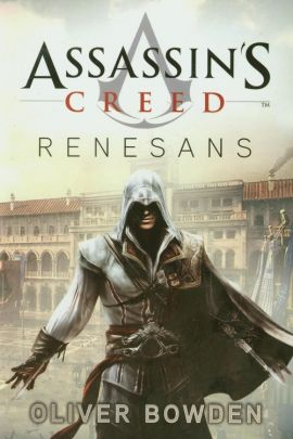 Assassin's Creed Renesans - Outlet - Oliver Bowden