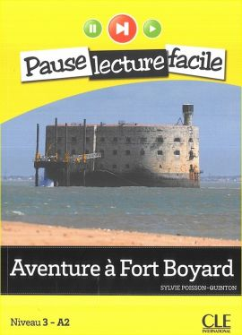 Aventure à Fort Boyard + CD audio - Sylvie Poisson-Quinton