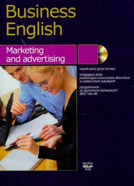 Business english Marketing and advertising + CD - Magdalena Warżała-Wojtasiak, Wojciech Wojtasiak