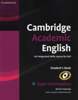 Cambridge Academic English B2 Upper Intermediate Student's Book - Martin Hewings