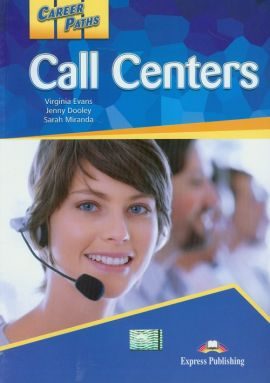 Career Paths Call Centers Student's Book - Jenny Dooley, Virginia Evans, Sarah Miranda