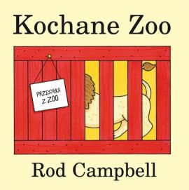 Kochane Zoo - Rod Campbell