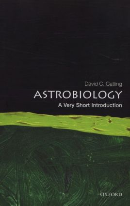 Astrobiology A Very Short Introduction - Catling David C.
