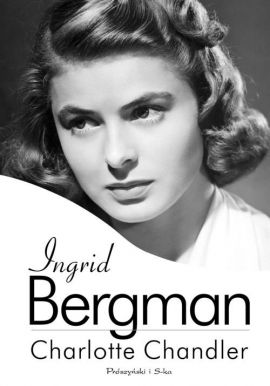 Ingrid Bergman - Outlet - Charlotte Chandler