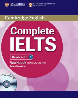 Complete IELTS Bands 5-6.5 Workbook without Answers + CD - Mark Harrison