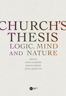 Church's Thesis. Logic, Mind and Nature