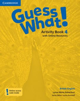 Guess What! 4 Activity Book with Online Resources - Robertson Lynne Marie
