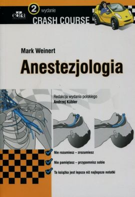 Crash Course Anestezjologia - Mark Weinert