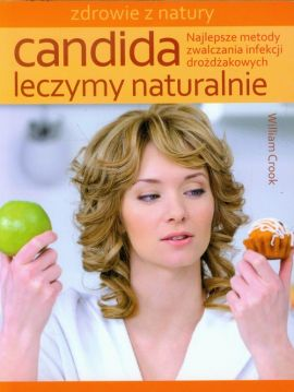 Candida Leczymy naturalnie - Outlet - William Crook