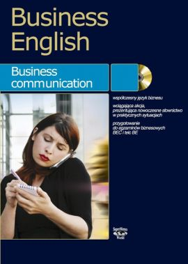 Business English Business communication + CD - Magdalena Warżała-Wojtasiak, Wojciech Wojtasiak