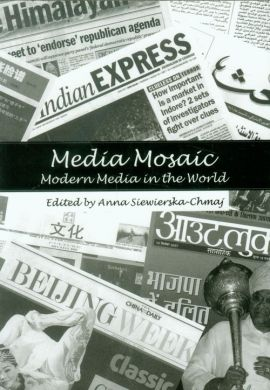 Media Mosaic Modern Media in the World - Anna Siewierska-Chmaj