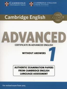 Cambridge English Advanced 1 for Revised Exam from 2015  Student's Book without Answers