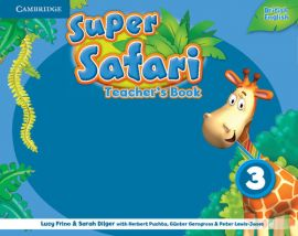 Super Safari 3 Teacher's Book - Sarah Dilger, Lucy Frino, Herbert Puchta