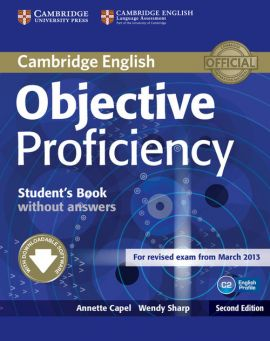 Objective Proficiency Student's Book without answers - Annette Capel, Wendy Sharp