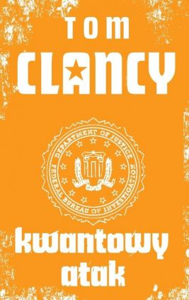 Kwantowy atak - Outlet - Tom Clancy
