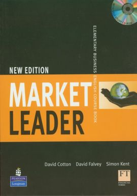 Market Leader New Elementary Business English Course Book z płytą CD - David Cotton, David Falvey, Simon Kent
