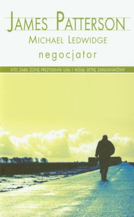 Negocjator - Outlet - Michael Ledwidge, James Patterson