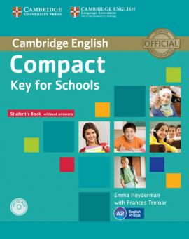 Compact Key for Schools Student's Book without - Emma Heyderman, Frances Treloar