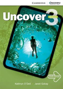 Uncover 3 Workbook + Online Practice - Janet Gokay, Kathryn O'Dell