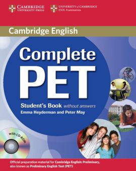 Complete PET Student's Book without answers+ CD - Emma Heyderman, Peter May
