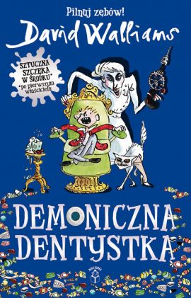 Demoniczna dentystka - David Walliams