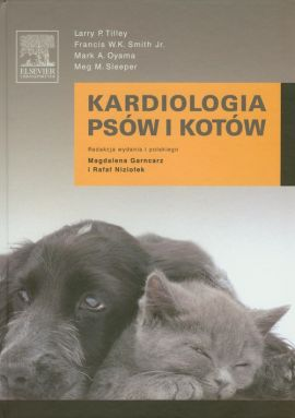 Kardiologia psów i kotów - Oyama mark A., Sleeper Meg M., Smith Francis W. K., Tilley Larry P.