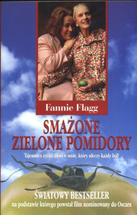 Smażone zielone pomidory - Outlet - Fannie Flagg