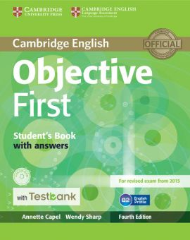 Objective First Student's Book with Answers with CD-ROM with Testbank - Annette Capel, Wendy Sharp