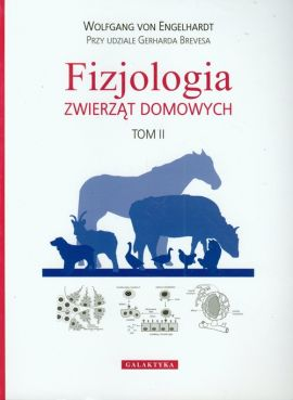 Fizjologia zwierząt domowych Tom 2 - Outlet - Gerhard Breves, Wolfgang Engelhardt