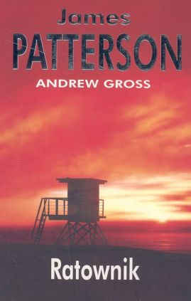 Ratownik - Outlet - Andrew Gross, James Patterson