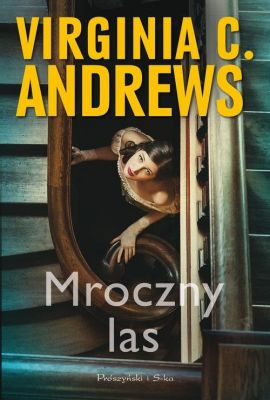 Mroczny las - C. Andrews Virginia