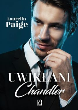 Uwikłani Tom 5 Chandler - Laurelin Paige