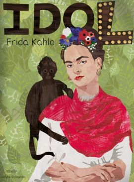 Frida Kahlo Seria idol
