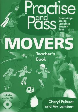 Practise and Pass Movers Teacher's Book + CD - Viv Lambert, Cheryl Pelteret