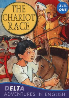 The Chariot Race Level 1 - Lynne Benton
