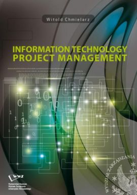 Information technology project management - Witold Chmielarz