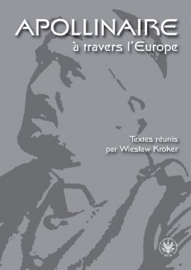 Apollinaire à travers l`Europe