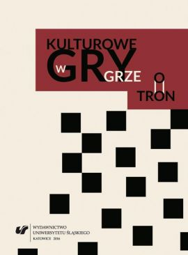 """Kulturowe gry w """"Grze o tron"""" - 03  The Monster outside and the one within: the departure from the Tolkienesque concept of monstrosity in the books of G.R.R. Martin"""