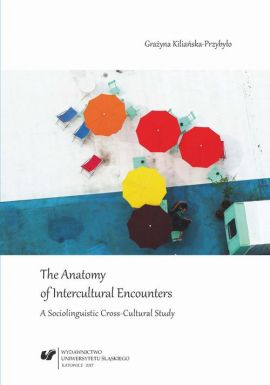 The Anatomy of Intercultural Encounters. A Sociolinguistic Cross-Cultural Study - 02  Narrative inquiry – Background - Grażyna Kiliańska-Przybyło