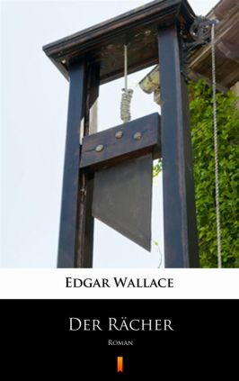 Der Rächer - Edgar Wallace