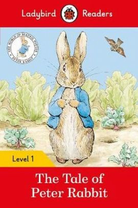 The Tale of Peter Rabbit Ladybird Readers Level 1