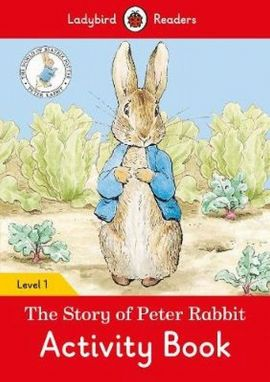 The Tale of Peter Rabbit Activity Book Ladybird Readers Level 1