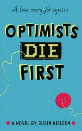 Optimists Die First - Susin Nielsen