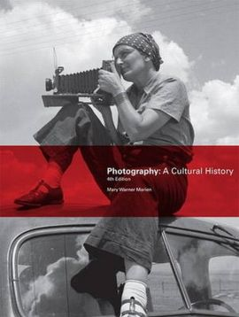 Photography: A Cultural History - Marien Mary Warner